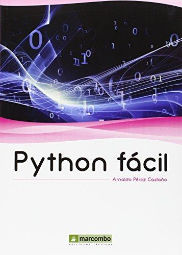 Descargar Libro Python Facil Perez CastaÑo Arnaldo