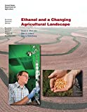Ethanol and a Changing Agricultural Landscape: Economic Research Report Number 86