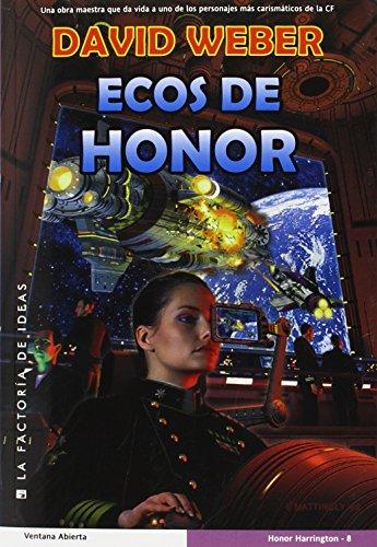 Descargar Libro Ecos De Honor David Weber
