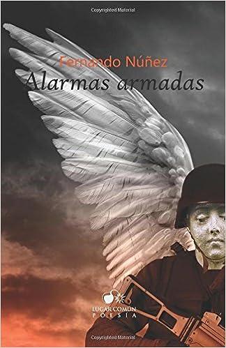 Alarmas armadas (Spanish Edition): Fernando Núñez ...