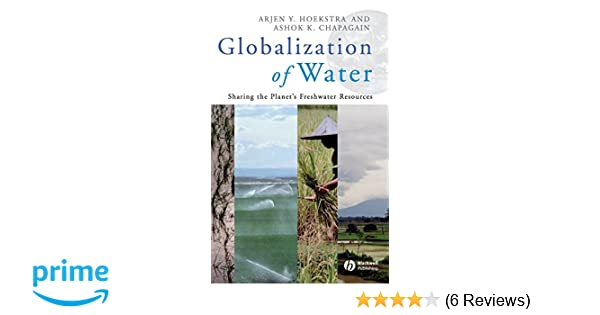 Environmental science foundations and applications friedland ebook globalization of water sharing the planets freshwater resources globalization of water sharing the planets freshwater resources fandeluxe Image collections