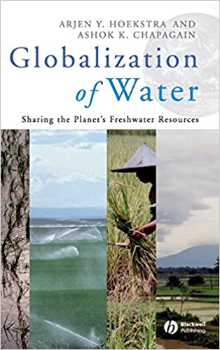 Globalization of water sharing the planets freshwater resources globalization of water sharing the planets freshwater resources 1st edition fandeluxe Gallery