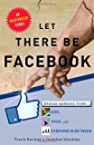 Let There Be Facebook, Travis Harmon and Jonathan Shockley, 1451659431