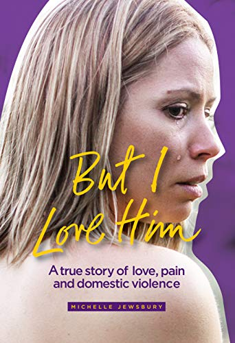 Pdf Parenting But I Love Him: A true story of love, pain and domestic violence