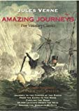 Amazing Journeys: Journey to the Center of the Earth, From the Earth to the Moon, Circling the Moon, 20,000 Leagues Under the Seas, and Around the World in 80 Days by Jules Verne (2010) Paperback