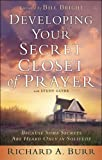 Developing Your Secret Closet of Prayer, Richard A. Burr and Arnold R. Fleagle, 1600661807