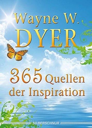 365 Quellen der Inspiration Taschenbuch – 13. August 2010 Wayne W. Dyer Silberschnur 3898453006 Tarot