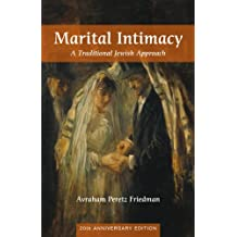 Marital Intimacy: A Traditional Jewish Approach
