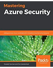 Mastering Azure Security: Safeguard your Azure workload with innovative cloud security measures