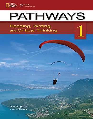 Pathways 1: Reading, Writing, & Critical Thinking (Summer School)  - Standalone book