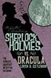 The Further Adventures of Sherlock Holmes: Sherlock Vs. Dracula (Further Adventures of Sherlock Holmes (Paperback))