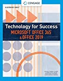 Technology for Success and Illustrated SeriesTM Microsoft Office 365 & Office 2019 (MindTap Course List)