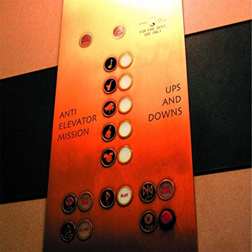 Anti-Elevator Mission - Ups and Downs (2017) [WEB FLAC] Download