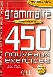 Le Nouvel Entrainez-vous: Grammaire - 450 nouveaux exercices - livre debutan
