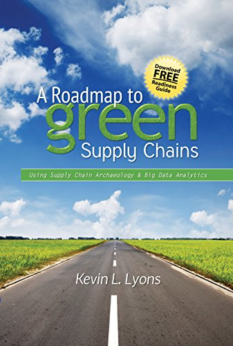 A Roadmap to Green Supply Chains: Using Supply Chain Archaeology and Big Data Analytics