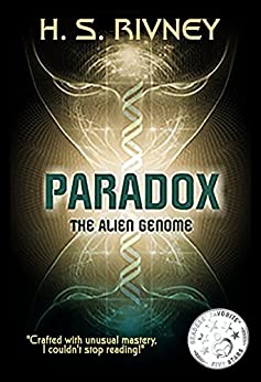 Paradox: The Alien Genome: Beginnings by [Rivney, H S]