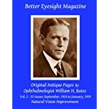 Better Eyesight Magazine - Original Antique Pages By Ophthalmologist William H. Bates - Vol. 2 - 53 Issues-September, 1924 to January, 1929: Natural Vision Improvement