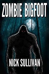 Zombie Bigfoot by Nick Sullivan ebook deal