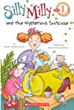 Silly Milly And The Mysterious Suitcase (Turtleback School & Library Binding Edition) (Scholastic Reader: Level 1 (Pb))