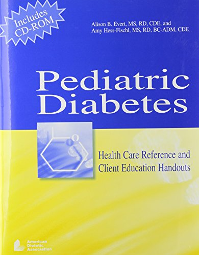 Pediatric Diabetes: Health Care Reference and Client...
