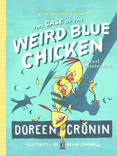 Download The Case Of The Weird Blue Chicken (Turtleback School & Library Binding Edition) (Chicken Squad) pdf epub