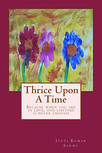 Thrice Upon A Time: A story about love