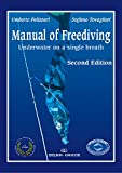 img - for Manual of Freediving Underwater on a single breath Second Edition book / textbook / text book