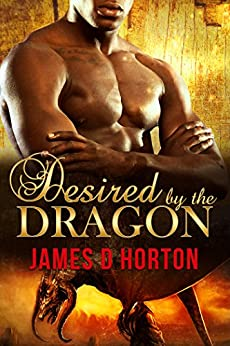 Desired by the Dragon: BBW Paranormal Romance (The Awakening Cycle) by [Horton, James D]
