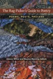 The Rag-Picker's Guide to Poetry, , 047207203X