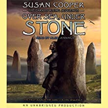 The Dark Is Rising Sequence, Book One: Over Sea, Under Stone Audiobook by Susan Cooper Narrated by Alex Jennings