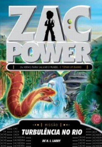 Zac Power 22. Turbulência no Rio