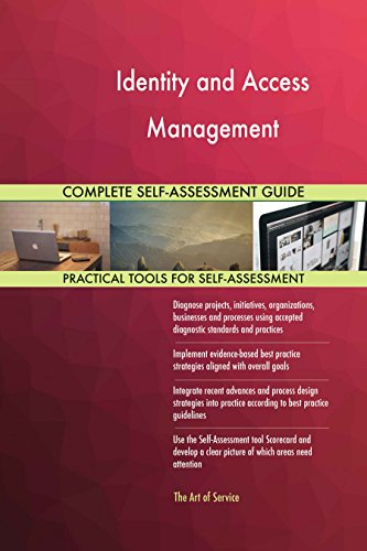 Identity and Access Management Toolkit: best-practice templates, step-by-step work plans and maturity diagnostics