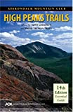 Adirondack Mountain Club High Peaks Trails 14th Edition