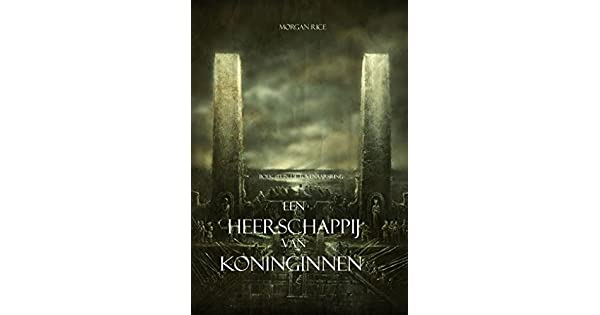 Een Heerschappij Van Koninginnen Boek 13 In De Tovenaarsring EBook Morgan Rice Amazonnl Kindle Store