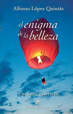 El enigma de la belleza. Ensayos estéticos (Biblioteca Manual Desclée) (Spanish Edition)