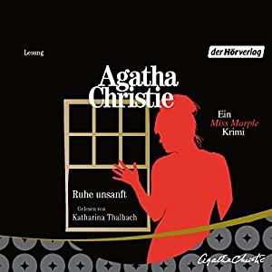 Ruhe unsanft (Miss Marple 13) Hörbuch