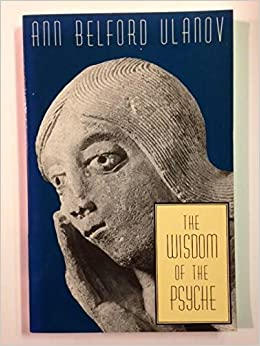 Book The Wisdom of the Psyche by Ann Belford Ulanov (2000-05-03)