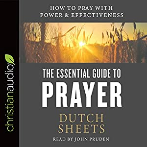 The Essential Guide to Prayer Audiobook