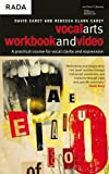 The Vocal Arts Workbook + Video: A practical course for developing the expressive range of your voice. (Performance Books) (v. 1)