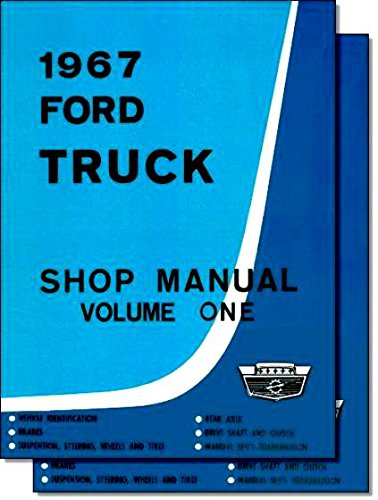 COMPLETE & UNABRIDGED 1967 FORD TRUCK & PICKUP FACTORY REPAIR SHOP & SERVICE - INCLUDES F100 F150 F250 F350 F500 F600 TO F7000, C-Series, W-Series, P-Series, WT-Series, L-Series, LN-series, N-Series, HT-Series 67 (1967 Ford Pickup)
