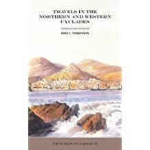 Travels in the Northern and Western Cyclades (Travels in Greece Book 15)