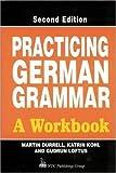 Practicing German Grammar, Martin Durrell, 0844222097