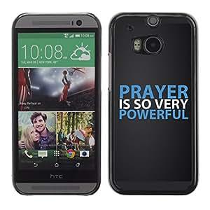 Paccase / Dura PC Caso Funda Carcasa de Protección para - BIBLE Prayer Is So Very Powerful - HTC One M8