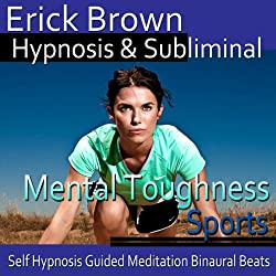 Mental Toughness in Sports Hypnosis