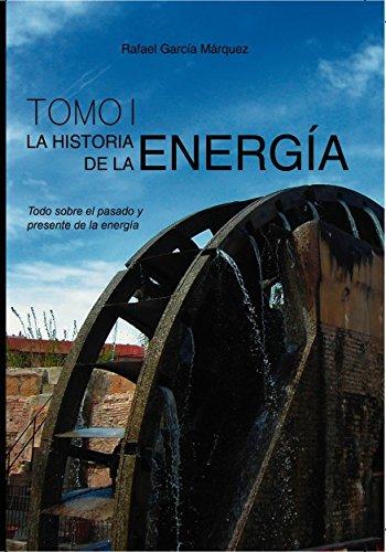 Descargar Libro La Historia De La EnergÍa Rafael Márquez García