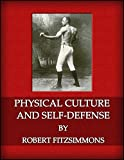 Physical Culture and Self-Defense (Extended Edition)