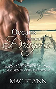 Download for free Oceans Beneath Dragons: Maiden to the Dragon #5