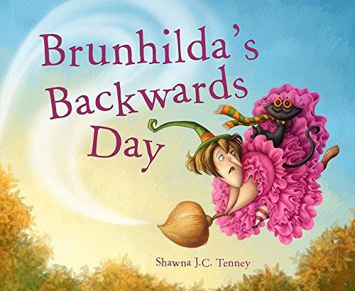 Brunhilda's Backwards Day -