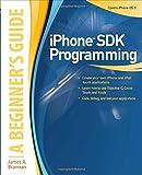 iPhone SDK Programming, James A. Brannan, 0071626492