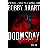 Doomsday Apocalypse: A Post-Apocalyptic Survival Thriller (The Doomsday Series Book 1)